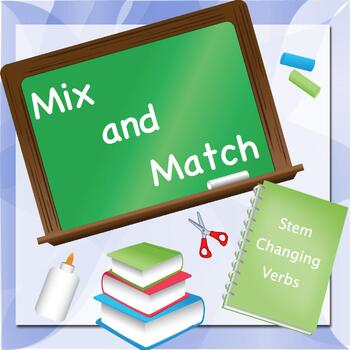Present Tense Stem Changers Mix and Match