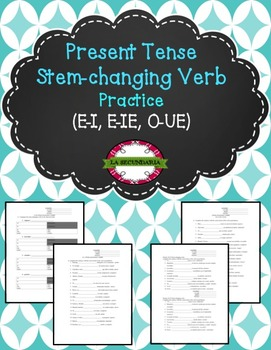 Present Tense Stem-Changing Verb Practice