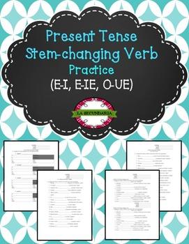 Present Tense Stem-Changing Verb Practice