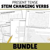 Present Tense Stem Changing Verbs BUNDLE