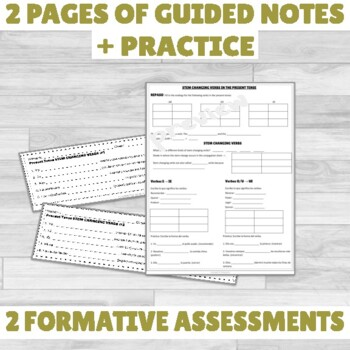 Present Tense Stem Changing Verbs Notes and Formative Assessment