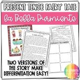 Present Tense Story Worksheet (La Bella Durmiente)