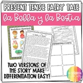 Present Tense Story Worksheet (La Bella y La Bestia)