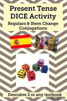 Present Tense (regular verbs, stem-change, GO verbs) conjugation activity DICE