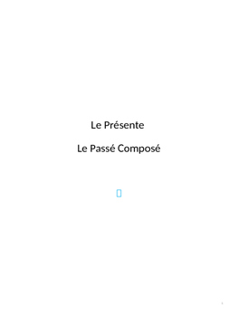 Present and Passe Compose