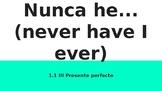 Present perfect Unidad 1 Desafio 1 Santillana 3 Nunca he,