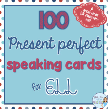 Present perfect speaking prompts for ESL