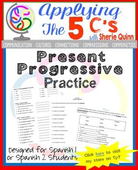 Present progressive practice for Spanish 1 or Spanish 2