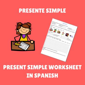 Present simple in spanish / Presente simple