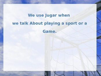 Present tense of the verb JUGAR