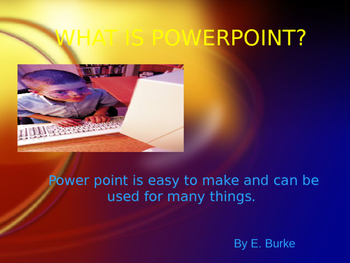 Presentation 1 Using Powerpoint