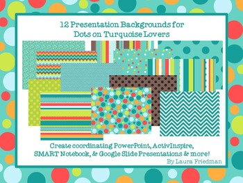 Presentation Backgrounds for Dots on Turquoise Lovers