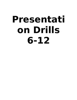 Presentation Drills