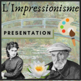 Presentation Impressionnisme French art francais AP 37 slides!