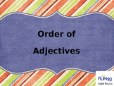 Presentation: Order of Adjectives
