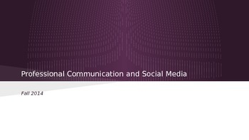Presentation: Professional Communication and Social Media