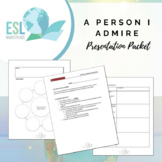 Presentation Project Packet - A Person I Admire