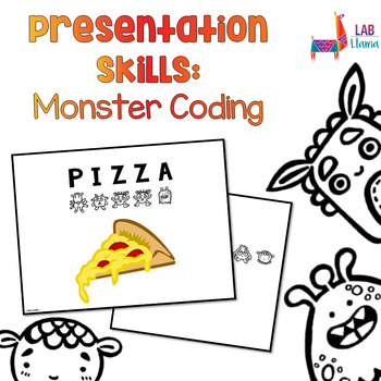 Presentation Skills: Monster Coding