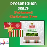 Presentation Skills: Patterned Christmas Tree