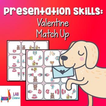 Presentation Skills: Valentine Match Up