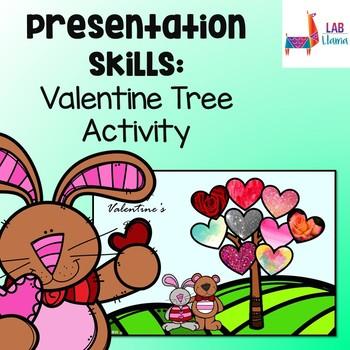 Presentation Skills: Valentine Tree Activity
