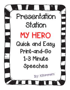 Presentation Station - My Hero