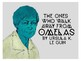 "Presentation: ""The Ones Who Walk Away From Omelas,"" by Ursula Le Guin"