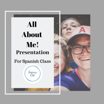 Presentation about Me! Spanish Intro to Native Speaker Levels