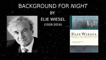 Presentation for Elie Wiesel & Night -- Essential Background