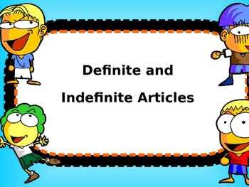 Presentation on Definite and Indefinite Articles