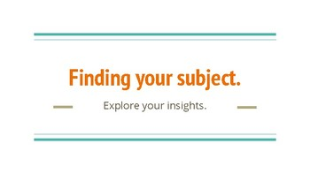 Presentation on Finding Your Subject