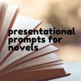 Presentational Prompts for a WL Class Novel