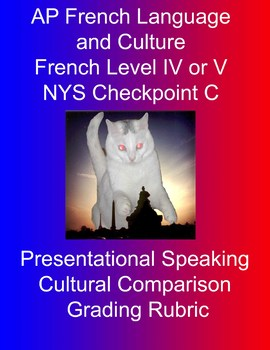 Presentational Speaking / Cultural Comparison Grading Rubric