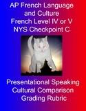 Presentational Speaking / Cultural Comparison Grading Rubric