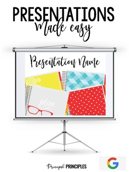 Presentations Made Easy-GOOGLE DRIVE