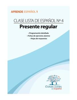 Clase 4, Presente Regular