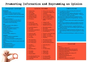 Presenting Information and Expressing an Opinion