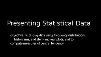 Presenting Statistical Data - PowerPoint Lesson (10.1)