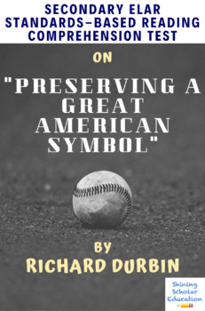 Preserving a Great American Symbol by R. Durbin MC Reading Comprehension Test