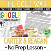 Presidencies of Carter & Reagan; Cold War; Distance Learning