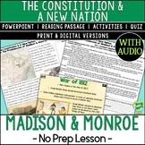 Presidencies of Madison & Monroe; War of 1812; Distance Le