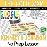 Presidencies of Kennedy & Johnson; Cold War; Distance Learning