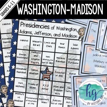 Presidencies of Washington, Adams, Jefferson, and Madison Bingo