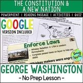 Presidency of George Washington; Distance Learning; Digita