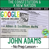 Presidency of John Adams; Alien & Sedition Acts; Distance