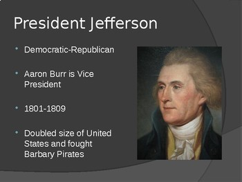 Presidency of Thomas Jefferson PowerPoint for Middle and High School History