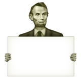 President Abraham Lincoln Holding A Blank Sign
