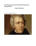 President Andrew Jackson: Five Primary Source Assignments