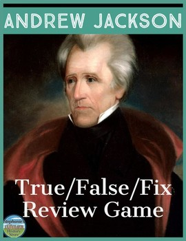 President Andrew Jackson Review Game