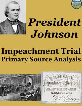 President Andrew Johnson Impeachment Trial Primary Source